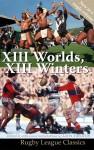 XIII Winters, XIII Worlds (1994 & 1996)