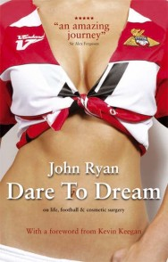 Dare to Dream – On life, football & cosmetic surgery
