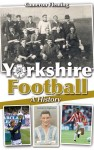 Yorkshire Football – A History
