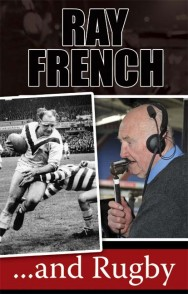 Ray French… and Rugby