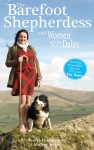 The Barefoot Shepherdess and Women of the Dales