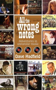 All the Wrong Notes – Adventures in Unpopular Music