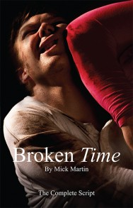 Broken Time – The Complete Script