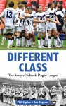 Different Class – The Story of Schools Rugby League