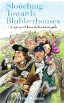 Slouching Towards Blubberhouses – A (Right Grand) Tour de Yorkshireness
