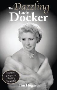 The Dazzling Lady Docker