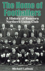 The Home of Footballers – A History of Runcorn NUFC